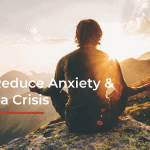 Reduce anxiety in a crisis