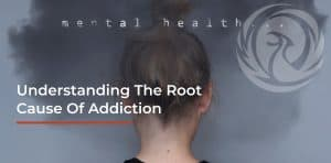 Root Cause of Addiction